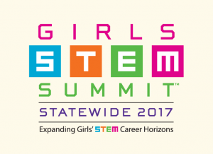 Girls STEM Summit–Statewide 2017 – Expanding Girls' STEM Career Horizons
